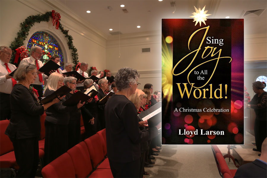 Christmas Cantata 2017 – Sing Joy to All the World
