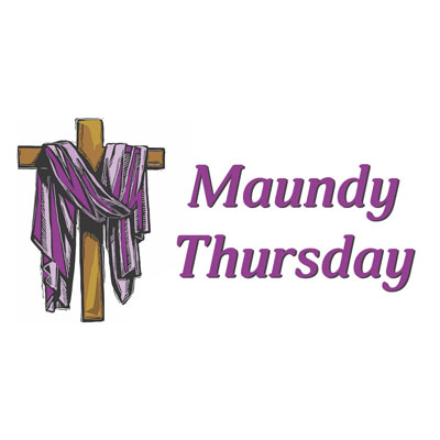 Maundy Thursday Special Service – 6 PM, March 29, 2018
