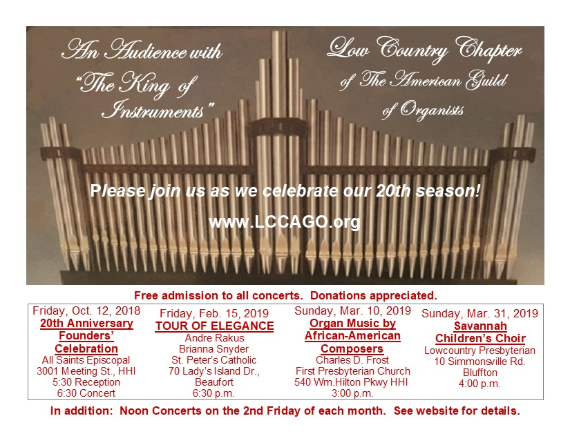 Free 2018/2019 Organ Concerts by the Low Country Chapter of The American Guild of Organists